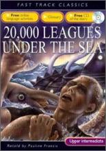 Fast Track Classics Upper Intermediate : 20000 Leagues Under the Sea (Paperback & CD Set)