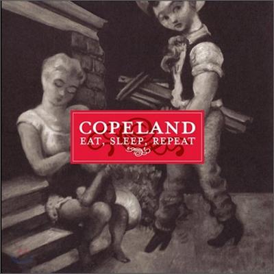Copeland - Eat, Sleep, Repeat