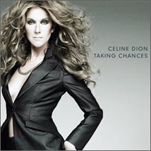 Celine Dion - Taking Chances