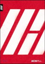 아이콘 (iKON) - Debut Half Album : Welcome Back