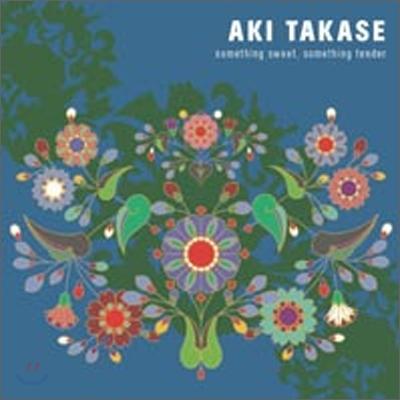 Aki Takase (아키 타카세) - Something Sweet, Something Tender
