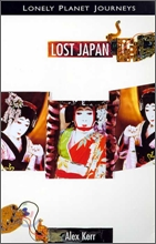 Lonely Planet Travel Literature : Lost in Japan
