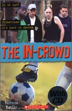 Scholastic ELT Readers Level 2 : The In-Crowd (Book &amp; CD)