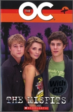 Scholastic ELT Readers Level 3 : The OC : The Misfits (Book & CD)