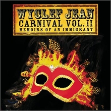 Wyclef Jean - Carnival II: Memoirs Of An Immigrant