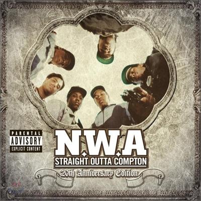 N.W.A - Straight Outta Compton (20th Anniversary Edition)