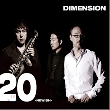 Dimension - 20 - Newish -