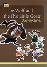 Ready Action Level 1 : The Wolf and the Five Little Goats (Activity Book)