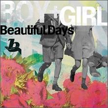 뷰티풀 데이즈 (Beautiful Days) 1집 - Boy + Girl