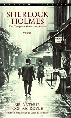 Sherlock Holmes : The Complete Novels and Stories Volume 1