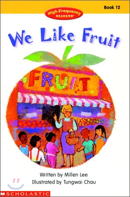 High Frequency Readers #12 : We Like Fruit