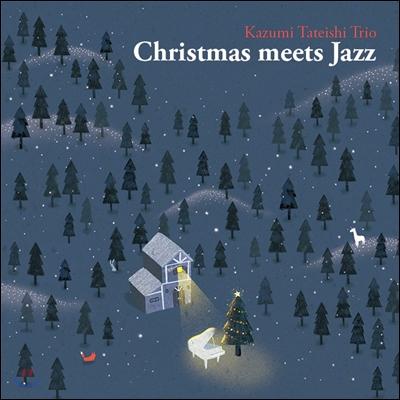 Kazumi Tateishi Trio - Christmas Meets Jazz 카즈미 타테이시 트리오 크리스마스 앨범