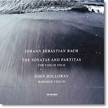 바흐 : 무반주 바이올린 소나타와 파르티타 - 존 홀로웨이