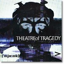 Theatre Of Tragedy - Musique [Mju:Zik]