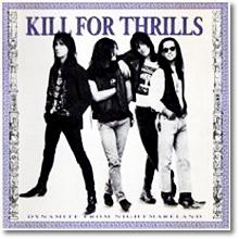 Kill for Thrills - Dynamite from Nightmareland (수입)