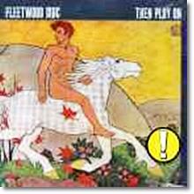 Fleetwood Mac - Then Play On (수입)