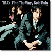 더 트랙스 (The Trax) - Find The Way/Cold Rain-初雨- (Single/미개봉)