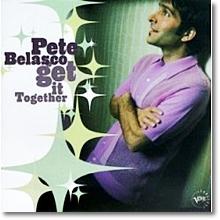 Pete Belasco - Get It Together