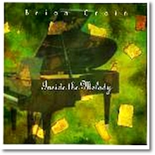 Brian Crain - Inside The Melody (미개봉)