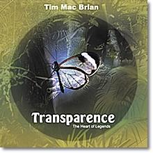 Tim Mac Brian - Transparence - The Heart Of Legends (프로모션용)