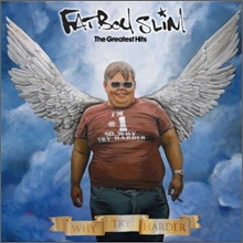 Fatboy Slim - Why Try Harder: Greatest Hits