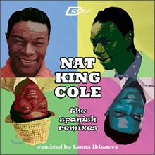 Nat King Cole - The Spanish Remixs