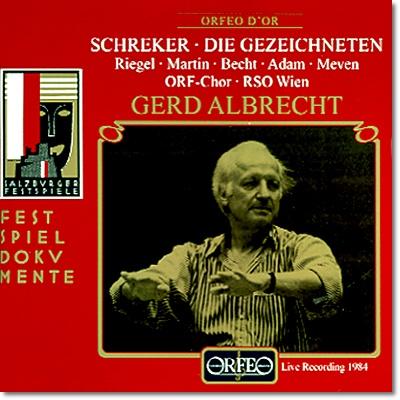 Gerd Albrecht 슈레커: 오페라 '낙인 찍힌 사람들' (Schreker : Die Gezeichneten)