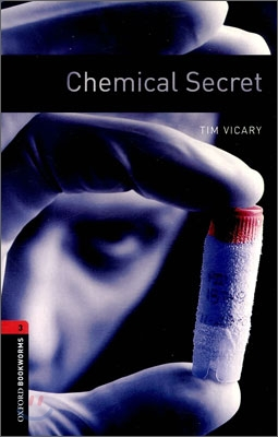 Oxford Bookworms Library 3 : Chemical Secret