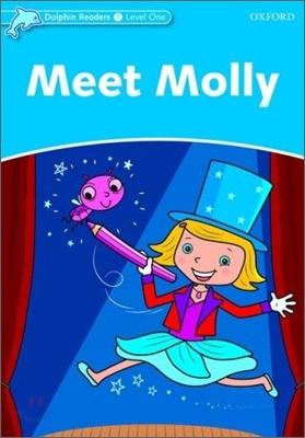 Dolphin Readers 1 : Meet Molly