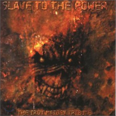 Slave To The Power: The Iron Maiden Tribute