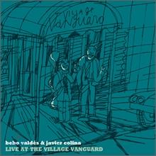 Bebo Valdes & Javier Colina - Live At The Village Vanguard
