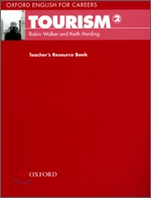 Oxford English for Careers : Tourism 2 : Teacher's Resource Book