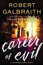 Cormoran Strike Crime #3 : Career of Evil