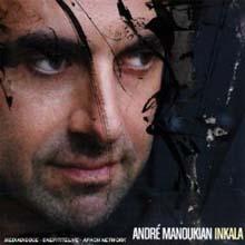 Andre Manoukian - Inkala