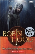 Scholastic ELT Readers Level 2 : Robin Hood : The Silver Arrow and the Slaves (Book+CD)
