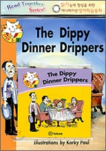 Read Together Step 5-6 : The Dippy Dinner Drippers (Book + CD)