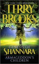 The Genesis of Shannara #1 : Armageddon's Children