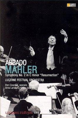 Claudio Abbado 말러: 교향곡 2번 (Mahler Symphony 2) 클라우디오 아바도 2003년 루체른 페스티벌 공연실황