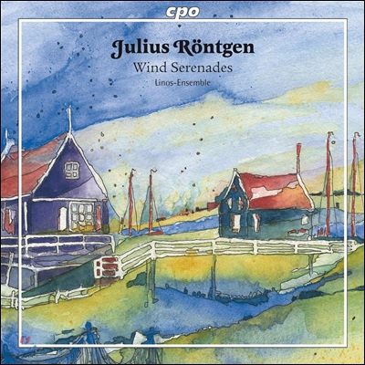 Linos Ensemble 율리우스 뢴트겐: 관악 앙상블을 위한 실내악곡 - 세레나데, 삼중주 (Julius Rontgen: Wind Serenades Op.14, Trio Op.86)