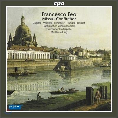 Matthias Jung 프란체스코 페오: 미사, 교회 음악 (Francesco Feo: Missa, Confitebor)