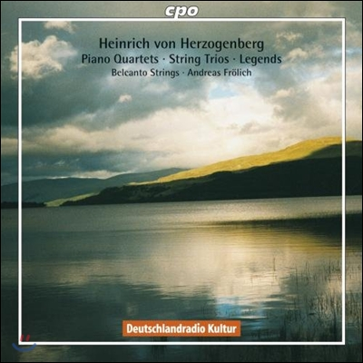 Belcanto Strings 하인리히 폰 헤어초겐베르크: 피아노 사중주, 현악 삼중주, 전설 (Herzogenberg: Piano Quartets, String Trios, Legends)