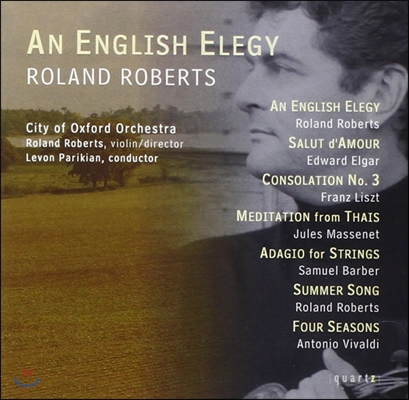 Roland Roberts 비발디 사계와 잉글리쉬 엘레지 (An English Elegy - Vivaldi: The Four Seasons)