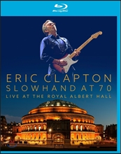 Eric Clapton - Slowhand At 70 Live At The Royal Arbert Hall