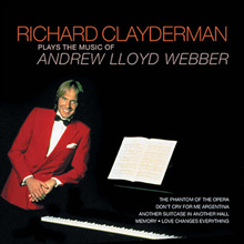 Richard Clayderman - Plays The Music Of Andrew Lloyd Webber