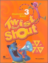 Twist and Shout 3 : Student Book