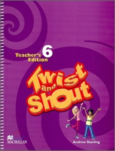 Twist and Shout 6 : Teacher's Edition
