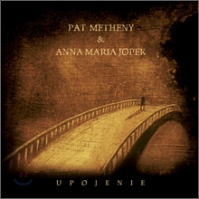 Pat Metheny & Anna Maria Jopek - Upojenie