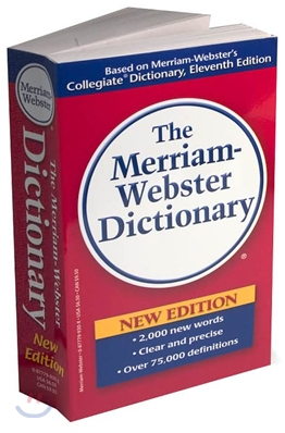The Merriam-Webster Dictionary, 11th Edition