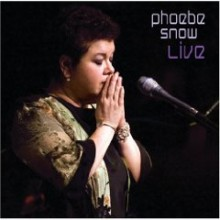 Phoebe Snow - Live At Woodstock