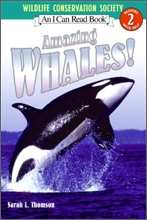 [I Can Read] Level 2 : Amazing Whales!